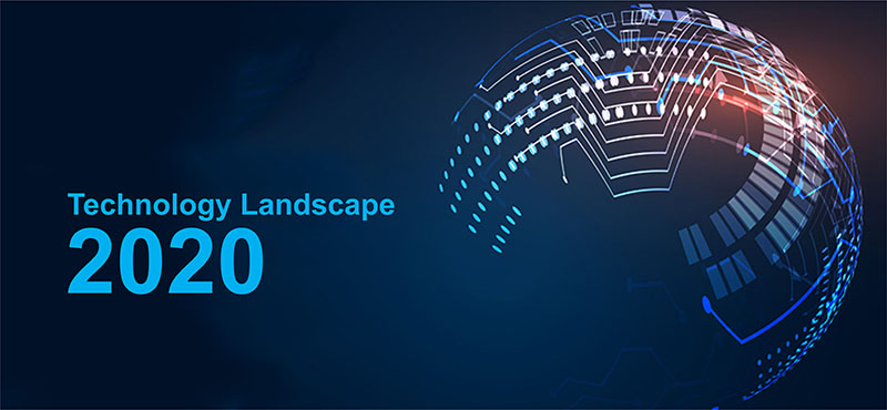 The New Face of Digital Disruption - Technology Landscape 2020